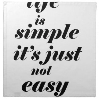 life is simple it;s just note easy napkin