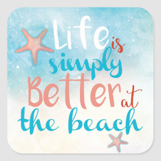 Life Is Simply Better At The Beach | Sticker