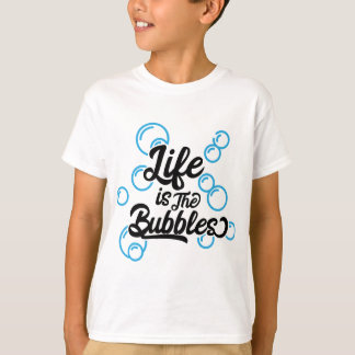 life is the bubbles mermaid quote saying tee shirt