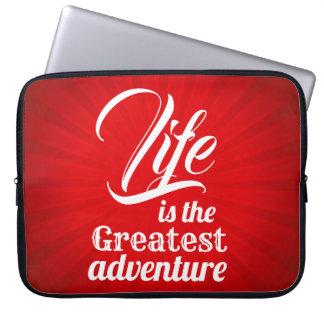 Life is the Greatest Adventure Laptop Sleeve