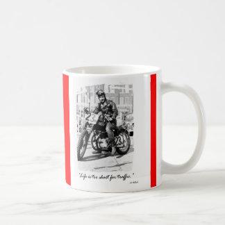 """""""Life is too short for traffic!!"""" Coffee Mug"""