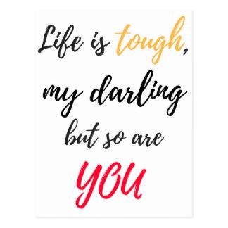 Life is tough,Darling Postcard