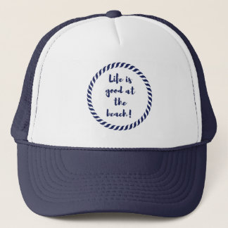 Life is... trucker hat