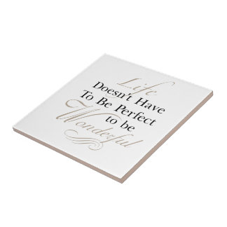 Life is Wonderful Quote Tile