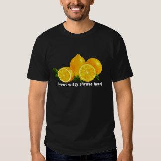 Life Lemons T-shirts