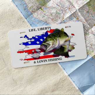 LIFE, LIBERTY & LOVIN FISHING LICENSE PLATE