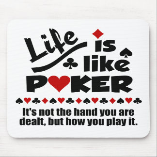 Life Like Poker mousepad
