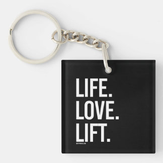 Life Love Lift -   Girl Fitness -.png Single-Sided Square Acrylic Keychain