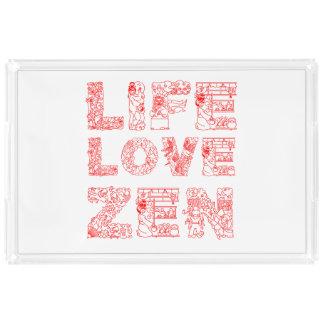 Life, Love, Zen Acrylic Tray