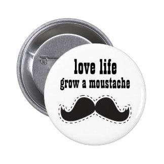Life Loving Moustache BUTTON