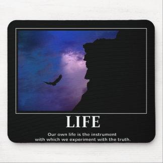 Life mousepad Inspiration / motivation