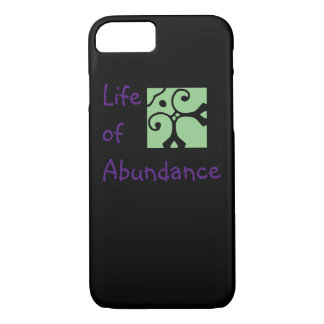 Life of Abundance phone case. iPhone, Samsung etc. iPhone 7 Case