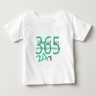 Life of an entrepreneur baby T-Shirt