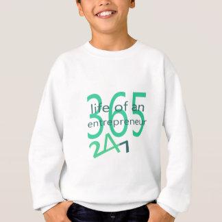 Life of an entrepreneur sweatshirt