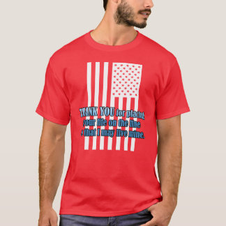 Life On The Line Veterans Day T-Shirt
