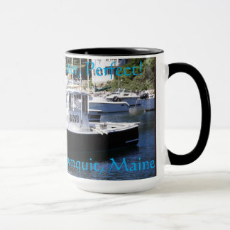 Life On The Water - Perfect! Mug