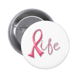 Life Pink Ribbon 2 Inch Round Button
