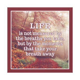 Life Quote canvas print