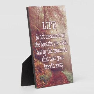 Life Quote plaque