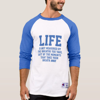 Life Quote shirts & jackets