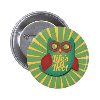 Life s a Hoot owl Pins