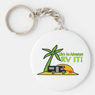 Life s An Adventure So RV It Keychains