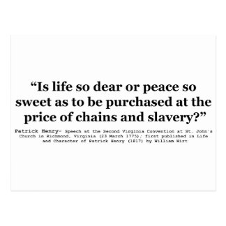 Life So Dear or Peace So Sweet Patrick Henry Quote Postcard