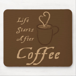 Life Starts After Cofee Mousepad - Dark Brown