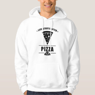Life Starts After PIZZA Hoodie