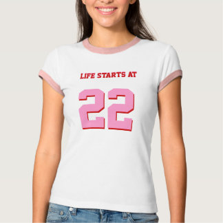 Life Starts At 22 Funny 22nd Birthday T-Shirt
