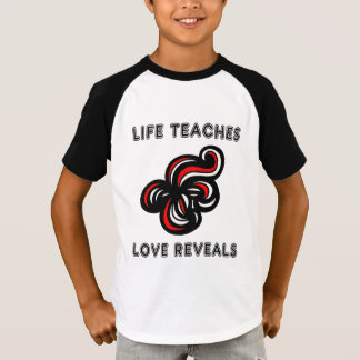 """Life Teaches, Love Reveals"" Boys' Raglan T-Shirt"