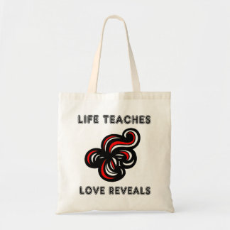 """Life Teaches, Love Reveals"" Classic Tote Bag"