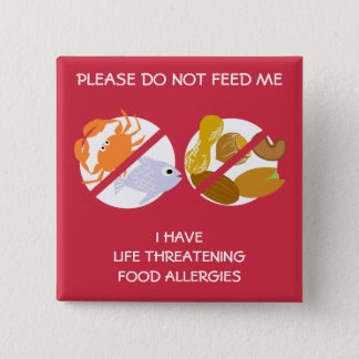 Life Threatening Fish and Nuts Allergy Pin, 2 Inch Square Button