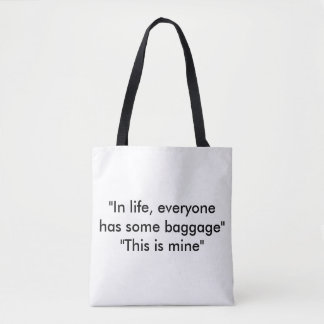 Life Tote Bag Custom design by Lookingood Images
