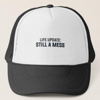 Life Update: Still A Mess Trucker Hat