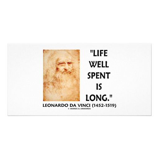 Life Well Spent Is Long (Leonardo da Vinci Quote) Photo Cards