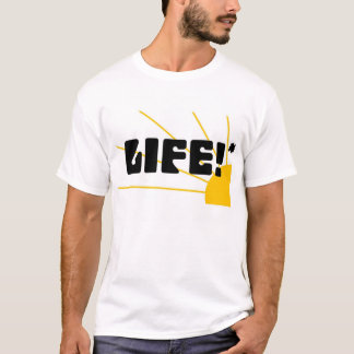 Life: who's directing yours? T-Shirt
