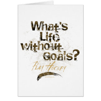 Life Without Goals (Hockey) Card