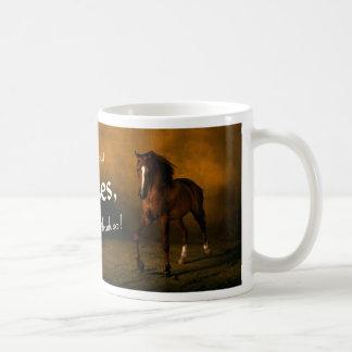 Life without horses mug