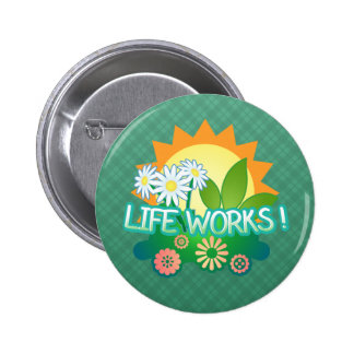 Life Works! Button