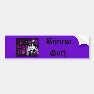 lifeisbettergoth, Boricua Goth Autocollant De Voiture