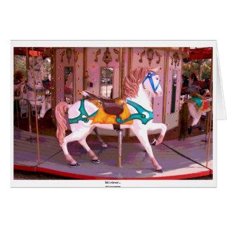 Life's a Carousel ... Card