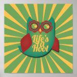 Life's a Hoot owl Print