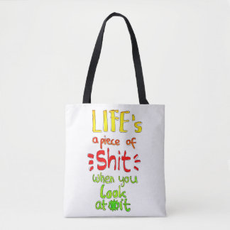 Life's a piece of Handlettering Bag