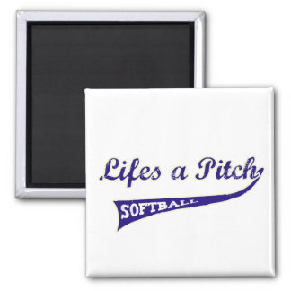 Lifes a Pitch! Square Magnet
