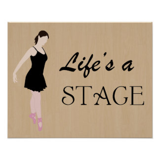 Life's a Stage Poster