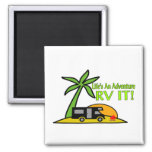 Life's An Adventure So RV It Square Magnet