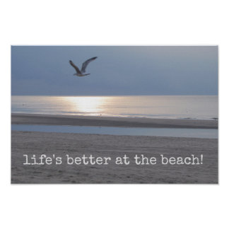 Life's better at the beach - Fun quote Poster