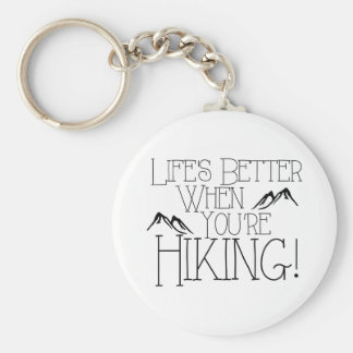 Life's Better Hiking Keychain