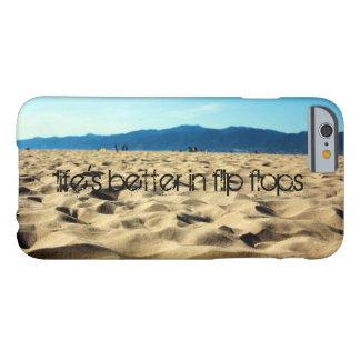 'Life's better in flip flops' Iphone 6 case